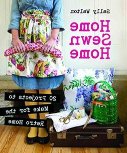 Home Sewn Home 20 Projects to Make for the Retro Home